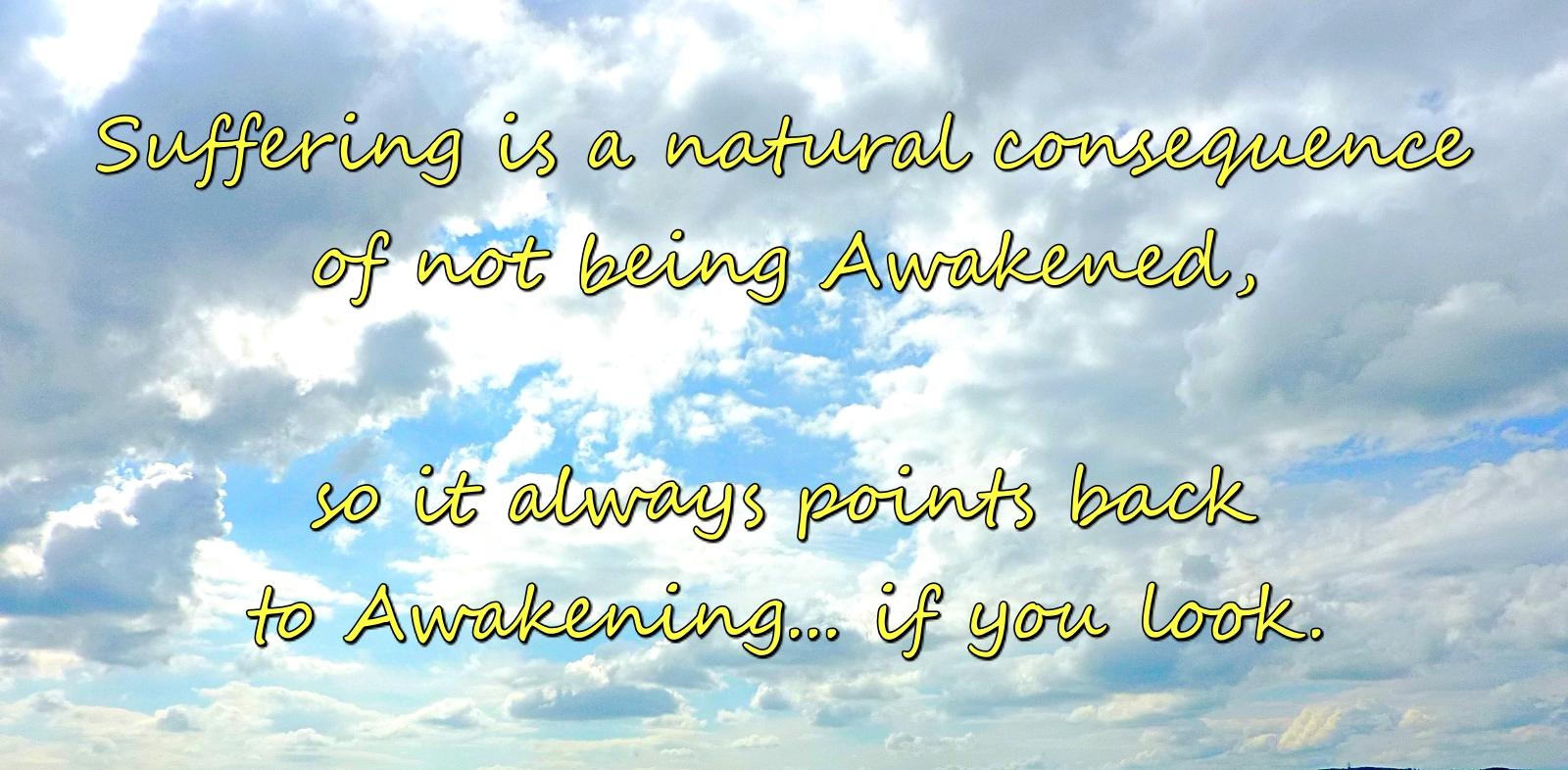 suffering points back to Awakening