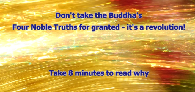 Buddhist wisdom - Four Noble Truths